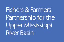 Fishers & Farmers Partnership For the Upper Mississippi River Basin